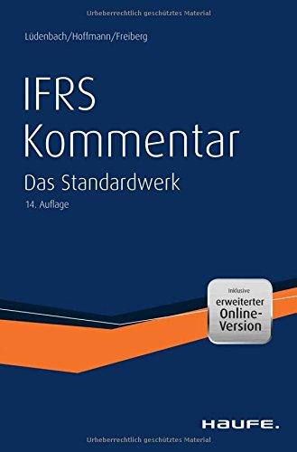 Haufe IFRS-Kommentar plus Onlinezugang: Das Standardwerk bereits in der 14. Auflage