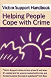 Victim Support Handbook: Helping People Cope with Crime Victim Support
