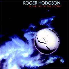 Roger Hodgson - 1984 - In the Eye of the Storm