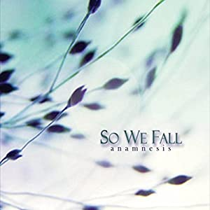 So We Fall - Anamnesis (2015)
