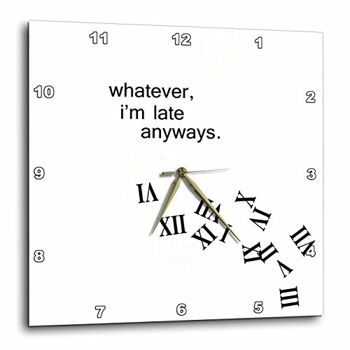 3dRose dpp_155888_3 Whatever, I'm Late Anyways Falling Numbers Wall Clock, 15 by 15-Inch