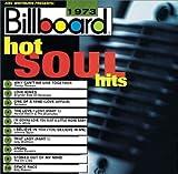 echange, troc Various Artists - Billboard Hot Soul Hits 1973