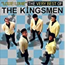 Very Best of The Kingsmen -