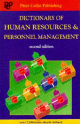 Dictionary of Human Resources & Personnel Management