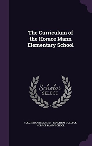 The Curriculum of the Horace Mann Elementary School
