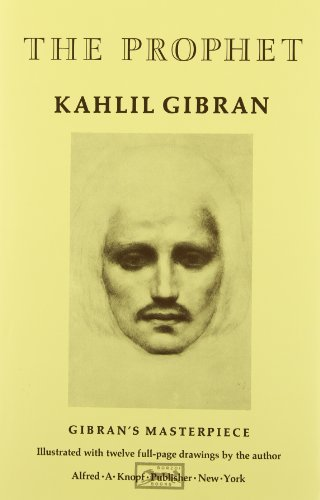 The Prophet (A Borzoi Book) - Kahlil Gibran