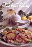 img - for Dawn Marie Schrandt: Cooking with the Food Chat Family (Paperback); 2002 Edition book / textbook / text book