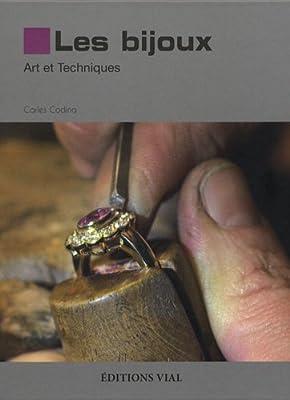 Les bijoux : art et techniques