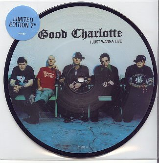 I Just Wanna Live (7 Picture Disc) by Good Charlotte