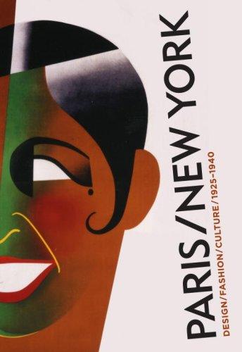 Paris-New York: Design Fashion Culture 1925-1940
