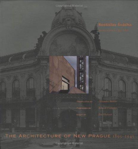 Architecture of New Prague 1895-1945