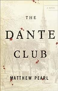 """Cover of """"The Dante Club: A Novel"""""""