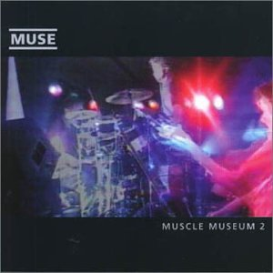 Muse - Muscle Museum 2 - Zortam Music