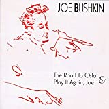 The Road To Oslo & Play It Again Joe