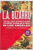 img - for L.A. Bizarro 2nd (second) edition Text Only book / textbook / text book