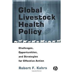 【クリックでお店のこの商品のページへ】Global Livestock Health Policy: Challenges, Opportunties and Strategies for Effctive Action [ハードカバー]