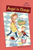 Angel in Charge (0395960614) by Delton, Judy