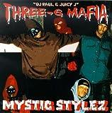 Three 6 Mafia Mystic Stylez
