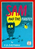 Sam and the Firefly (Beginner Series) (0001713191) by Eastman, P.D.