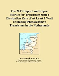 The 2013 Import and Export Market for Transistors with a Dissipation Rate of At Least 1 Watt Excluding Photosensitive Transistors in the Netherlands
