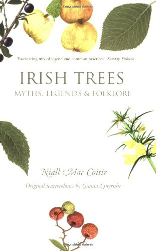 Irish Trees: Myths, Legends & Folklore