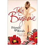Tilly Bagshawe Friends and Rivals [Paperback] by Bagshawe, Tilly ( Author )