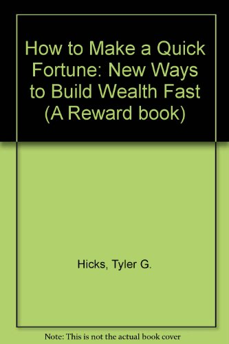 How To Make A Book Quickly : How to make a quick fortune new ways build wealth fast