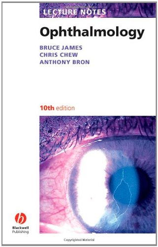 Lecture Notes: Ophthalmology