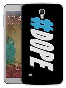 "Humor Gang Dope Hash Tag Printed Designer Mobile Back Cover For ""Samsung Galaxy Mega 6.3"" (3D, Matte, Premium Quality Snap On Case)"
