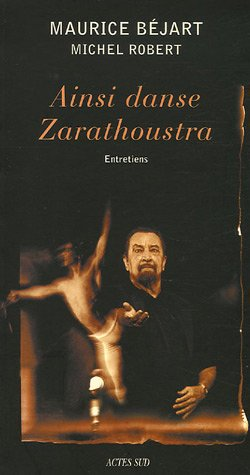 Ainsi danse Zarathoustra : Entretiens