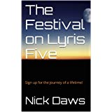 The Festival on Lyris Fiveby Nick Daws