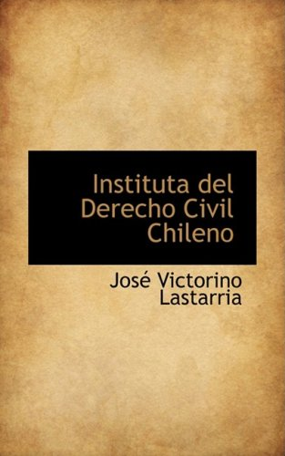 Instituta del Derecho Civil Chileno