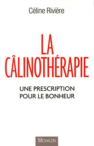 La câlinothérapie - Une prescription pour le bonheur