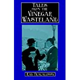 Tales from the Vinegar Wasteland ~ Ray Fracalossy