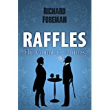 Raffles: The Complete Inningsby Richard  Foreman