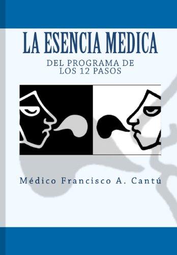 La Esencia Medica del Programa de los 12 Pasos