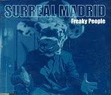 echange, troc SURREAL MADRID - Freaky People