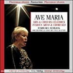 Airs & choeurs c�l�bres / Ave Maria
