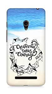 AMEZ creativity takes courage Back Cover For Asus Zenfone 5