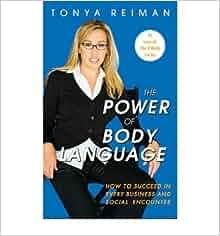 The Power of Body Language by Tonya Reiman - Essay Example