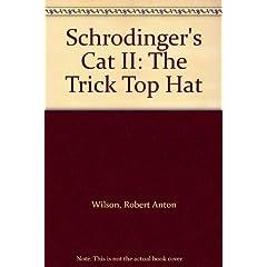 Schrodinger's Cat: Trick Top Hat Bk. 2