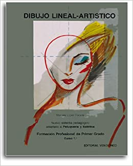 Dibujo lineal y artistico / Technical and Artistic Drawing (Spanish