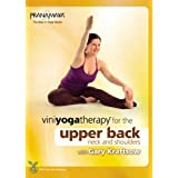 Viniyoga Therapy for the Upper Back, Neck & Shoulders with Gary Kraftsow ~ Gary Kraftsow