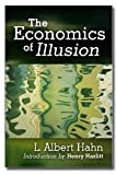 img - for The Economics of Illusion book / textbook / text book