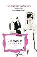 Una ragazza da sposare (Omnibus) (Italian Edition)