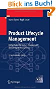 Product Lifecycle Management: Ein Leitfaden für Product Development und Life Cycle Management