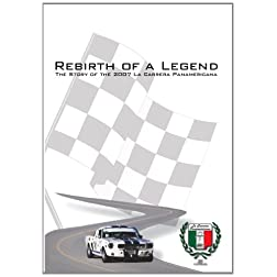 Rebirth of a Legend - The Story of La Carrera Panamericana