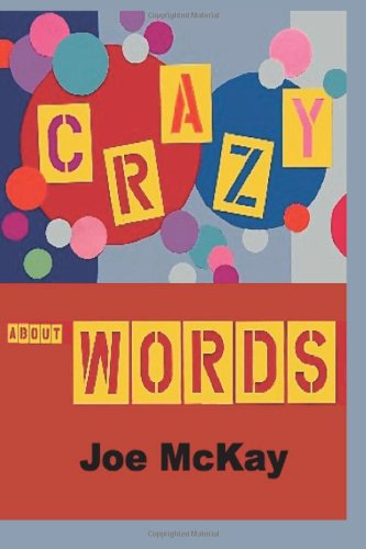 Crazy About Words