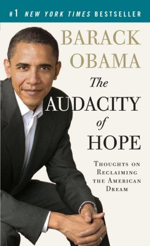 The Audacity of Hope: Thoughts on Reclaiming the American Dream (Vintage)