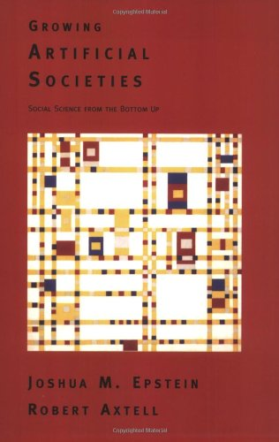 Growing Artificial Societies: Social Science From the...